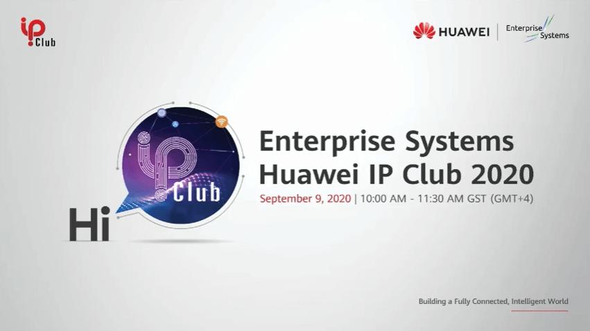 Enterprise Systems – Huawei IP Club 2020